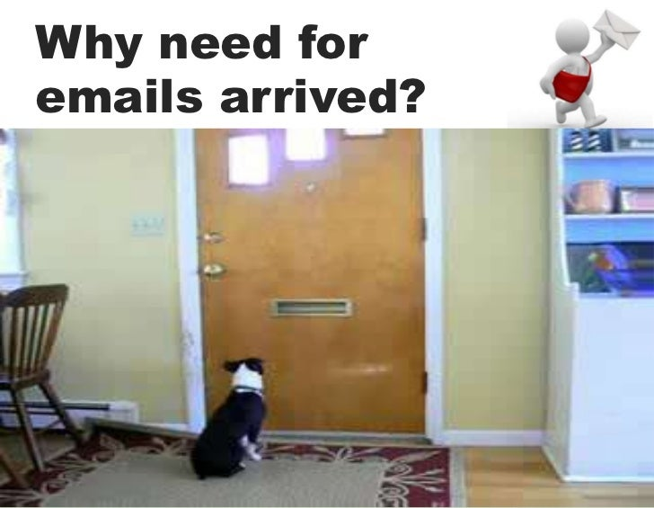 Why need foremails arrived?
