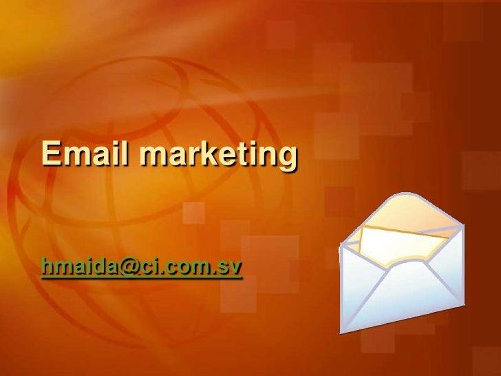 Email marketinghmaida@ci.com.sv