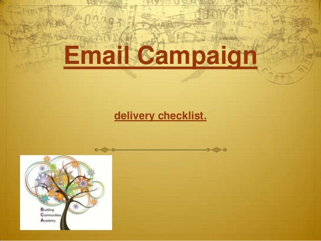 Email Campaign   delivery checklist.