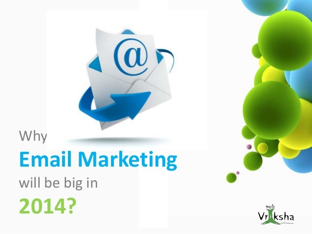 Why  Email Marketing will be big in  2014?