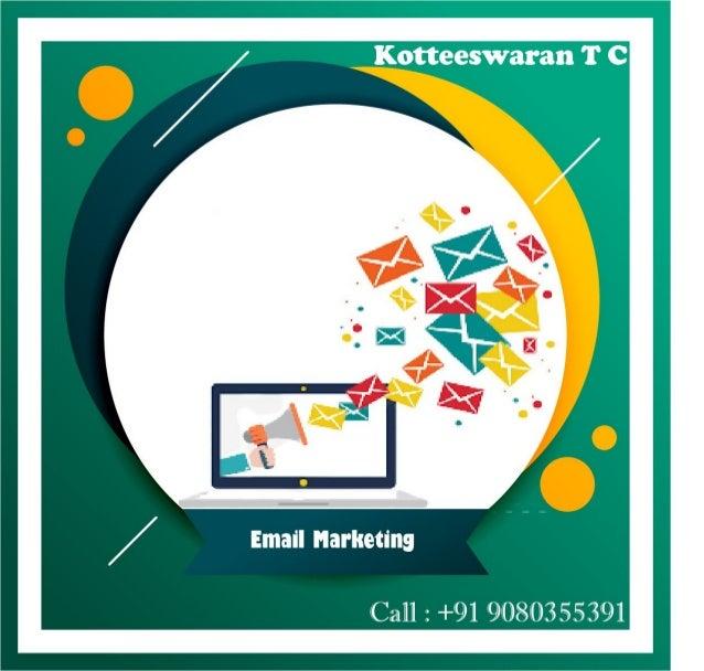 Email marketing   kotteeswaran t c - digital marketer