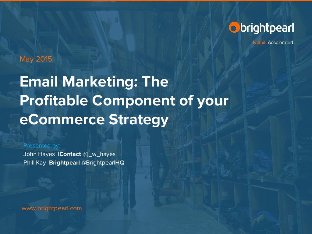 Email marketing: the profitable component of your e commerce strategy