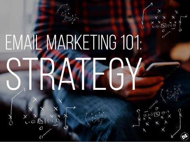 Email Marketing 101: Strategy Slide 1
