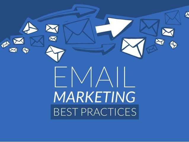 MARKETING BEST PRACTICES EMAIL