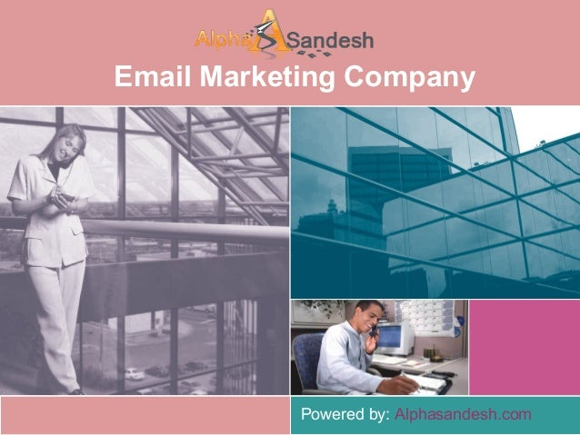 Email Marketing CompanyPowered by: Alphasandesh.com