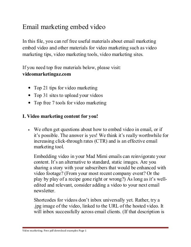 Email marketing embed video  In this file, you can ref free useful materials about email marketing  embed video and other ...