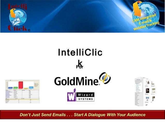 ®    IntelliClic         k        For