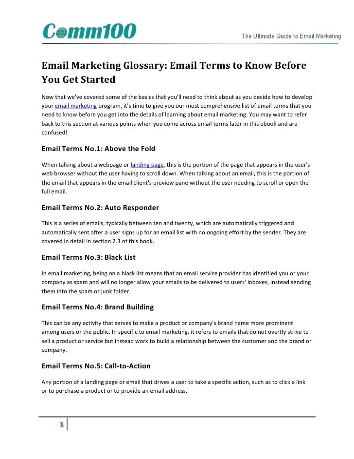 Email Marketing Glossary: Email Terms to Know BeforeYou Get StartedNow that weve covered some of the basics that youll nee...
