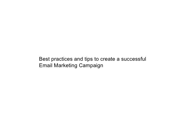 Best practices and tips to create a successful Email Marketing Campaign