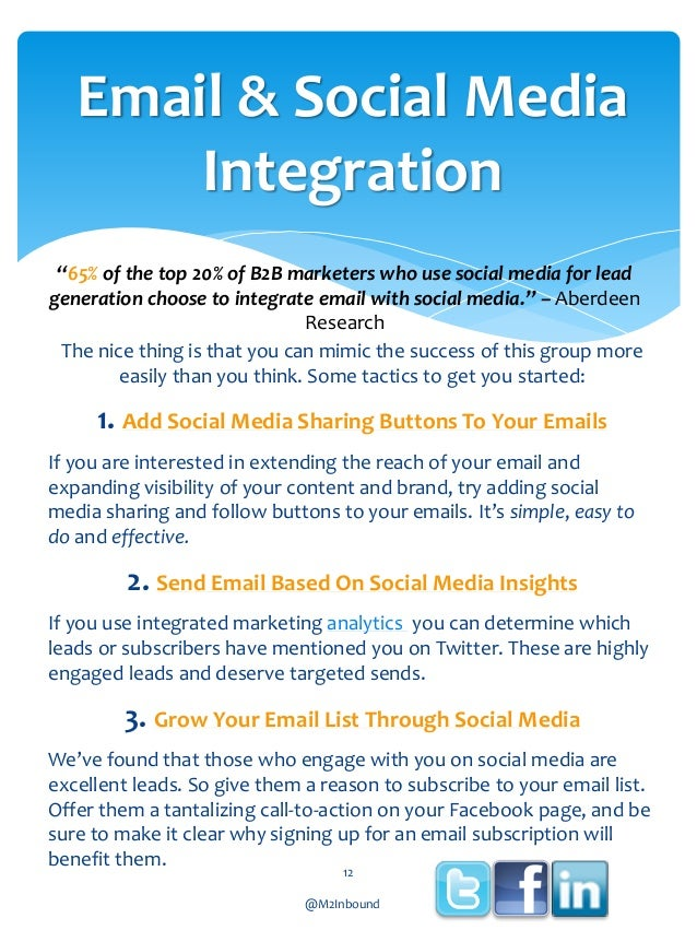 """Email & Social Media Integration """"65% of the top 20% of B2B marketers who use social media for lead generation choose to i..."""