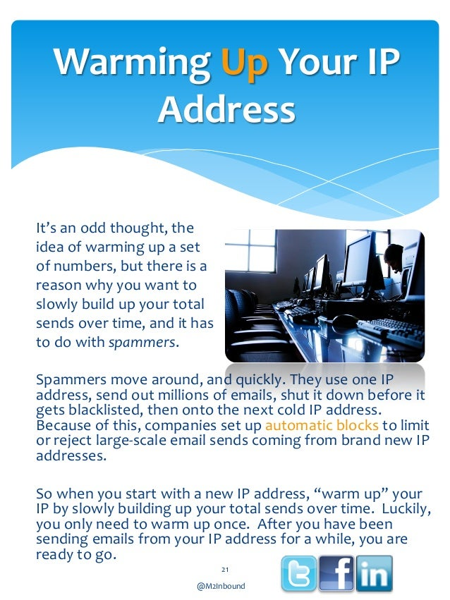 Warming Up Your IP Address It's an odd thought, the idea of warming up a set of numbers, but there is a reason why you wan...