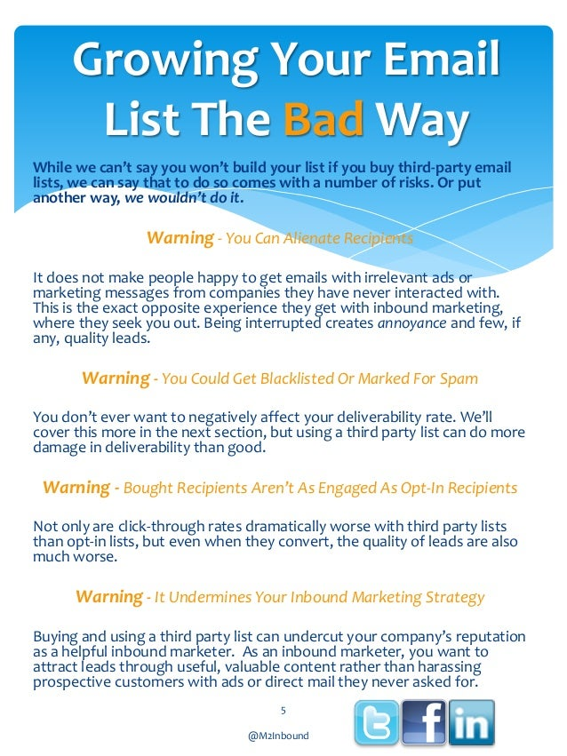 Growing Your Email List The Bad Way While we can't say you won't build your list if you buy third-party email lists, we ca...