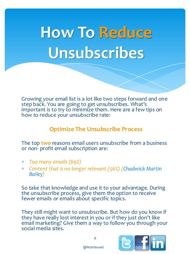 How To Reduce Unsubscribes Growing your email list is a lot like two steps forward and one step back. You are going to get...