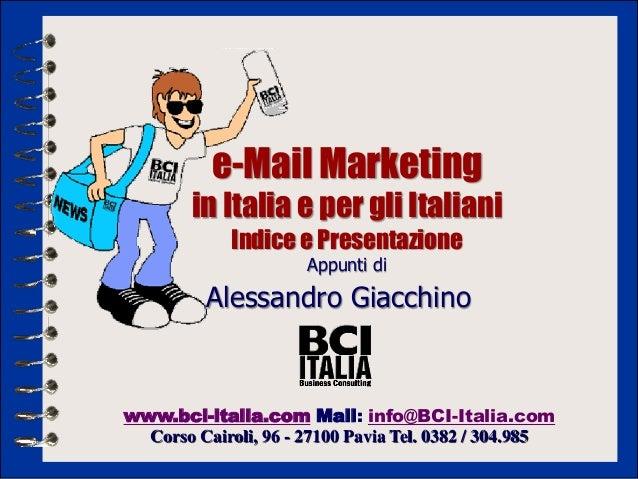 e-Mail Marketing        in Italia e per gli Italiani             Indice e Presentazione                      Appunti di   ...