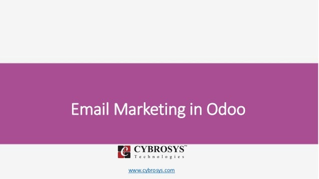 www.cybrosys.com Email Marketing in Odoo