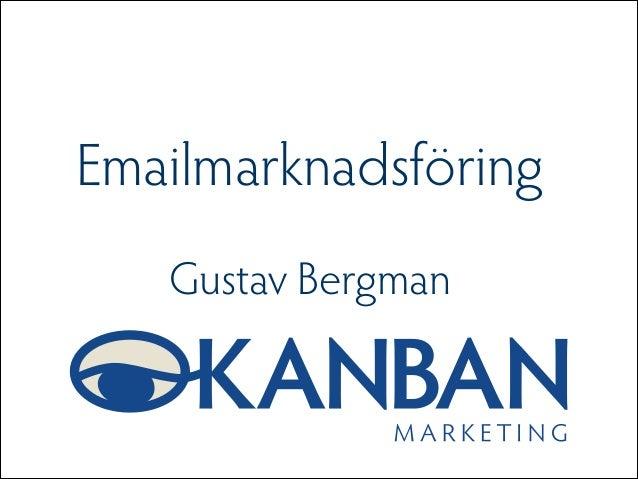 ! Emailmarknadsföring ! Gustav Bergman