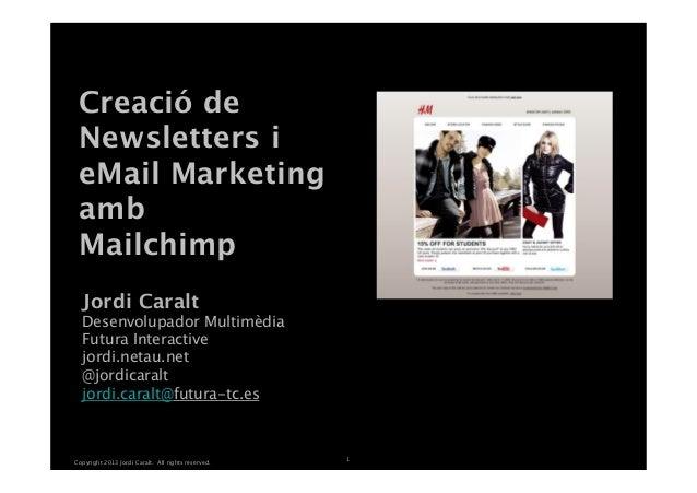 Creació de Newsletters i eMail Marketing amb Mailchimp                                               White Master  Jordi...