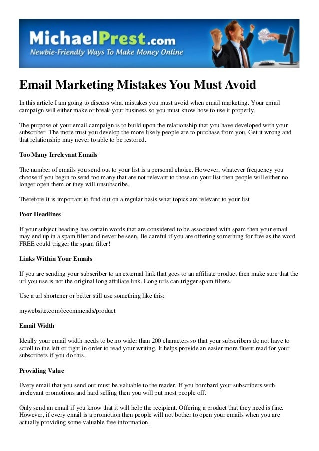 Email Marketing Mistakes You Must Avoid In this article I am going to discuss what mistakes you must avoid when email mark...