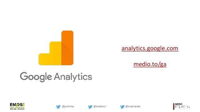 Vyhodnocování e-mailingu s Google Analytics Slide 3