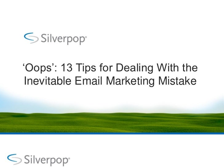 """Oops"": 13 Tips for Dealing With the Inevitable Email Marketing Mistake"