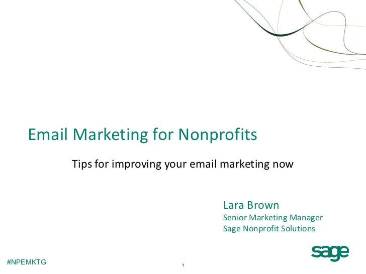 Email Marketing for Nonprofits           Tips for improving your email marketing now                                      ...