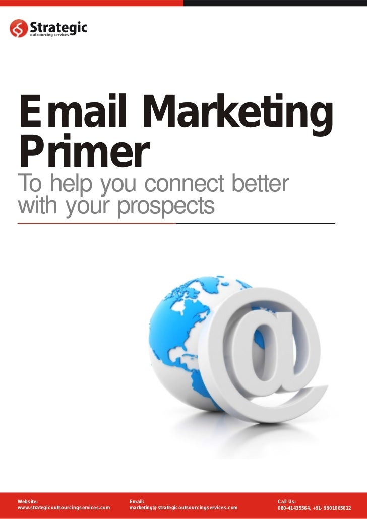 Email MarketingPrimerTo help you connect betterwith your prospectsWebsite:                               Email:           ...