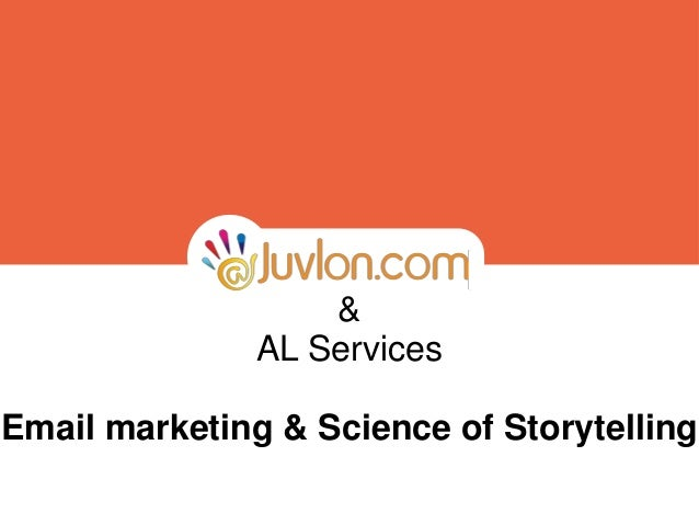 & AL Services Email marketing & Science of Storytelling