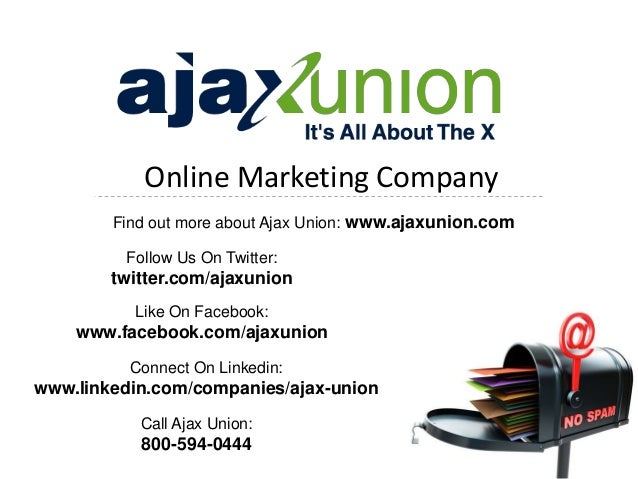 Online Marketing Company        Find out more about Ajax Union: www.ajaxunion.com         Follow Us On Twitter:        twi...
