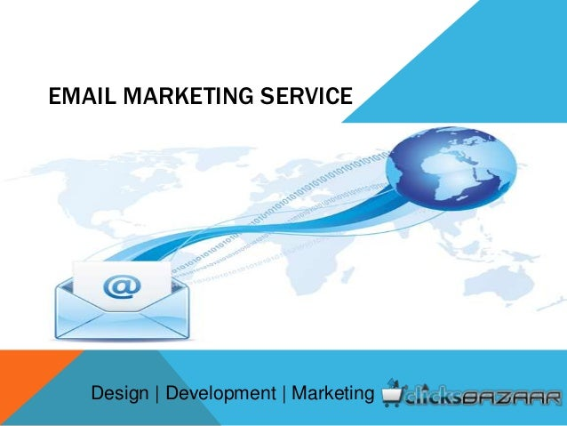 EMAIL MARKETING SERVICE Design | Development | Marketing