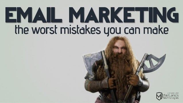 Email Marketing The Worst Mistakes You Can Make