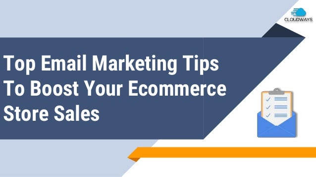 Top Email Marketing Tips To Boost Your Ecommerce Store Sales