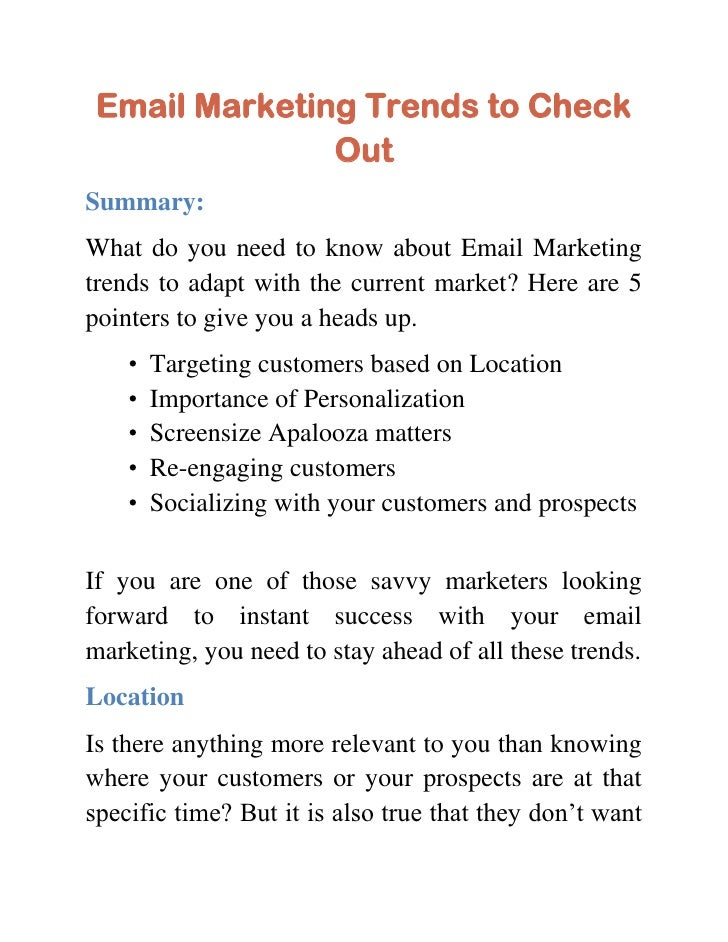 Email Marketing Trends to Check               OutSummary:What do you need to know about Email Marketingtrends to adapt wit...