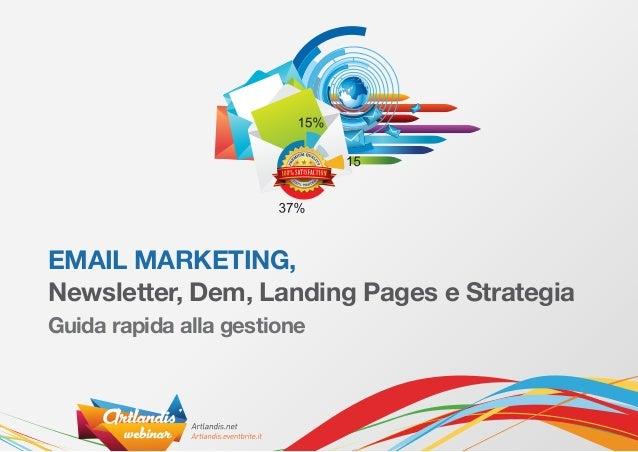 Docente: Massimo Nava aka Artlandis   Webinar: http://artlandis.eventbrite.com Page: http://artlandis.net             Emai...