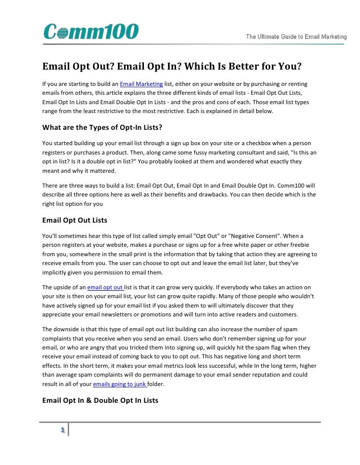 Email Opt Out? Email Opt In? Which Is Better for You?If you are starting to build an Email Marketing list, either on your ...