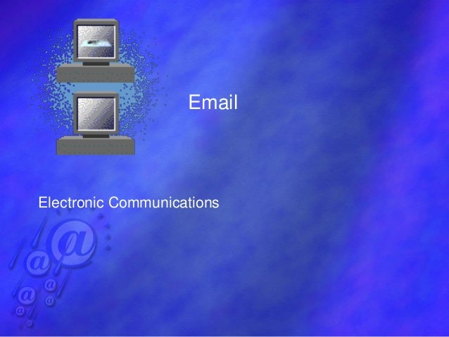 Email Electronic Communications