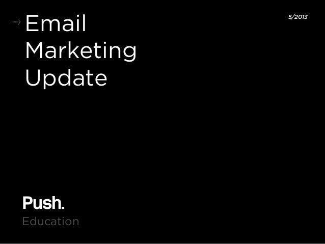EmailMarketingUpdate5/2013Education