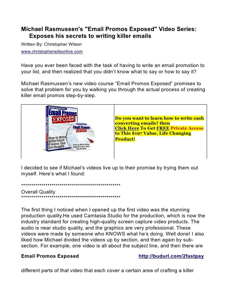 """Michael Rasmussens """"Email Promos Exposed"""" Video Series:  Exposes his secrets to writing killer emailsWritten By: Christoph..."""