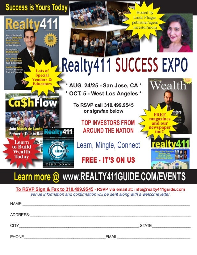 * AUG. 24/25 - San Jose, CA * * OCT. 5 - West Los Angeles * To RSVP call 310.499.9545 or sign/fax below TOP INVESTORS FROM...