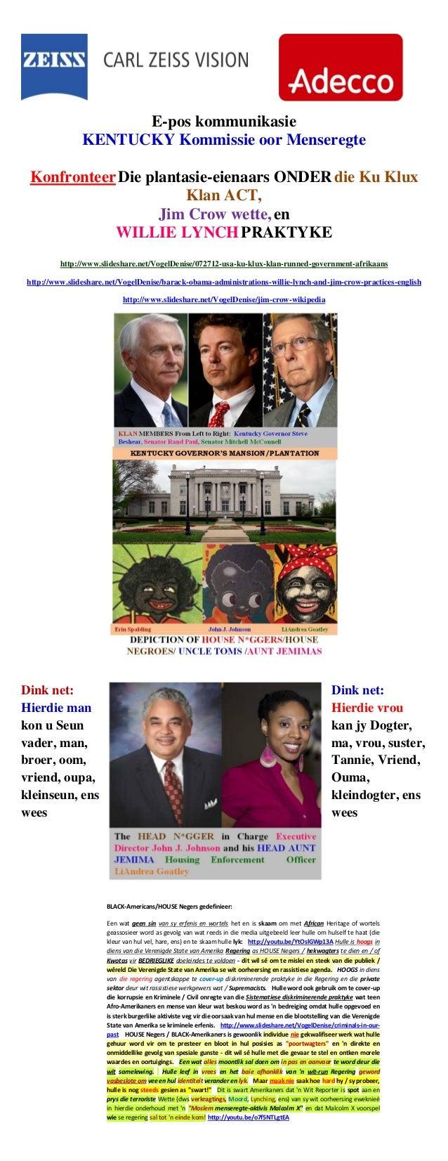 E-pos kommunikasie KENTUCKY Kommissie oor Menseregte KonfronteerDie plantasie-eienaars ONDERdie Ku Klux Klan ACT, Jim Crow...