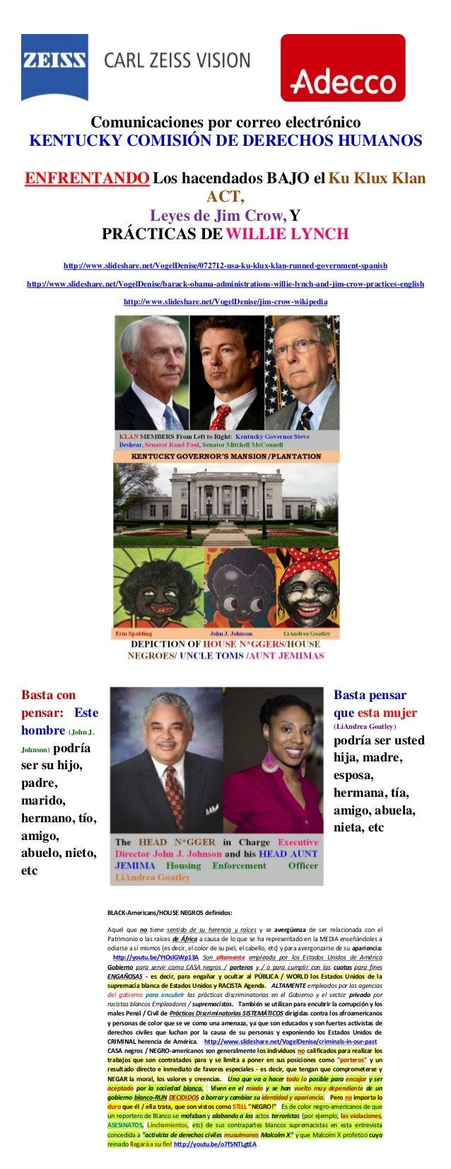 Comunicaciones por correo electrónico KENTUCKY COMISIÓN DE DERECHOS HUMANOS ENFRENTANDO Los hacendados BAJO elKu Klux Klan...