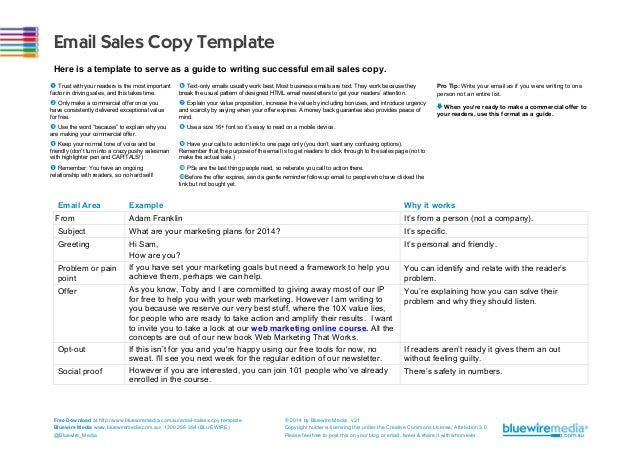 Email Sales Copy Template Here is a template to serve as a guide to writing successful email sales copy. Œ Trust with you...