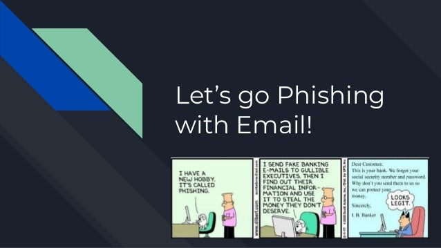 Let's go Phishing with Email!
