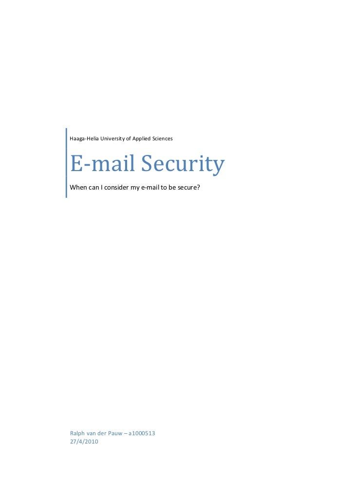 Haaga‐Helia University of Applied Sciences    E‐mail Security    When can I consider my...
