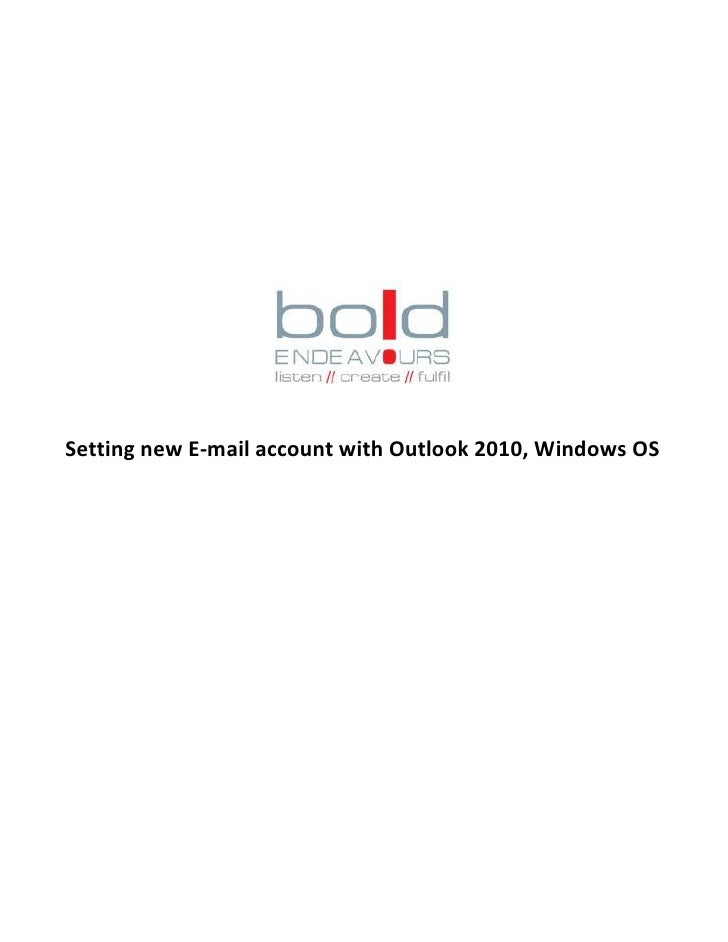 Setting new E-mail account with Outlook 2010, Windows OS