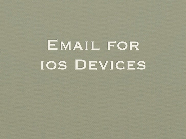 Email forios Devices