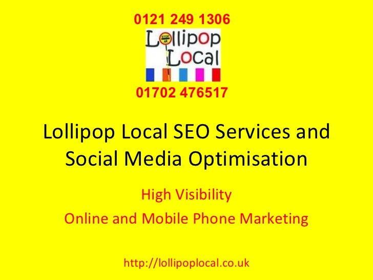 Lollipop Local SEO Services and Social Media Optimisation High Visibility Online and Mobile Phone Marketing http://lollipo...