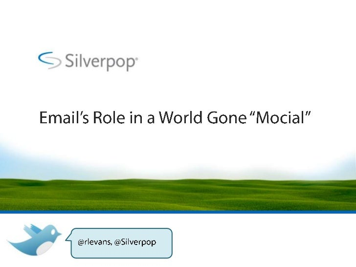 Aren't social andmobile both hotter  than email?