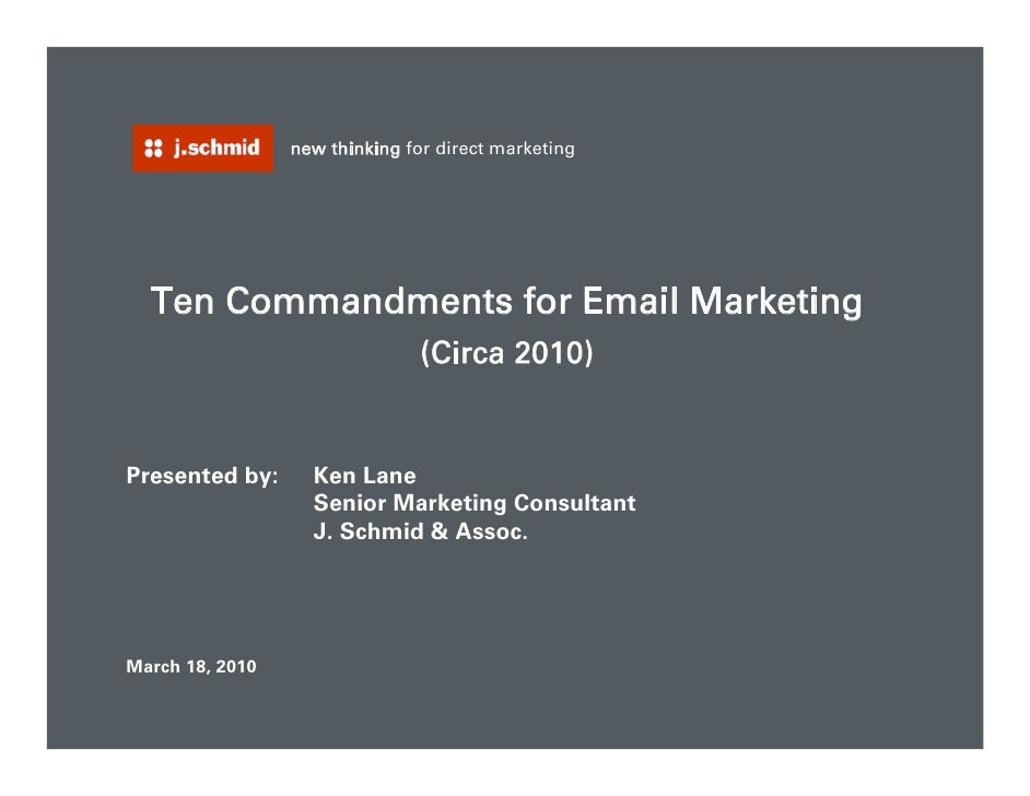 new thinking for direct marketing         Ten Commandments for Email Marketing                                 (Circa 2010...
