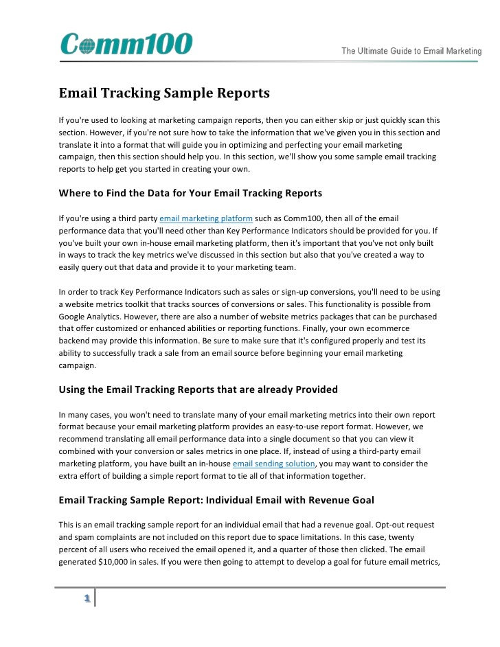 Email Tracking Sample ReportsIf youre used to looking at marketing campaign reports, then you can either skip or just quic...