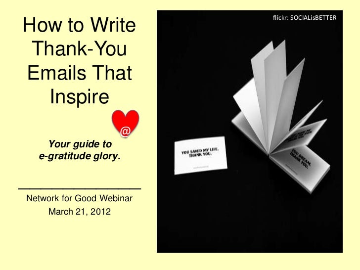 flickr: SOCIALisBETTERHow to Write Thank-YouEmails That   Inspire                    @    Your guide to  e-gratitude glory...